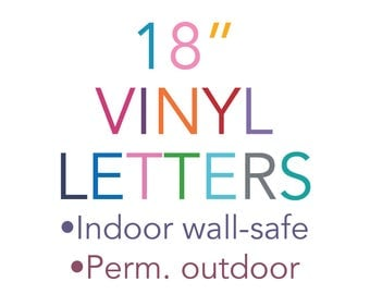 "Vinyl Letters 18"" 18 Inch Indoor Wall Safe Outdoor Stickers Decals Lettering Adhesive Vinyl Removable Custom  Quotes Nursery Bedroom"