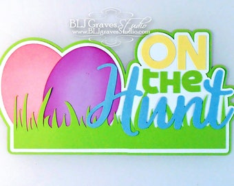 Premade Paper Piece Title Die Cut for Scrapbook Page Easter Egg Hunt Handmade 56