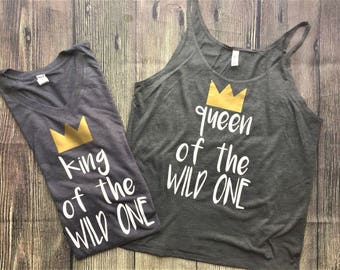 King of the Wild One Shirt, Queen of the Wild One shirt // where the wild things are shirt, queen of the wild things, wild one, wild things