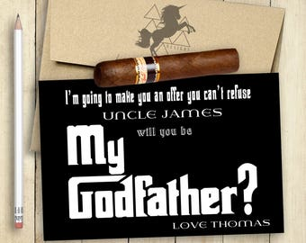 GODFATHER Card Will You Be My Godfather Card PRINTABLE Godfather Cards Customized Offer You Can't Refuse