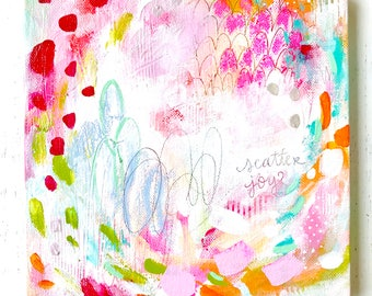 Abstract Painting/ Scatter Joy/ 8x8 inch canvas/ Mixed Media/ Wall Art/ Colorful Home Decor/ Fullness of Joy Collection