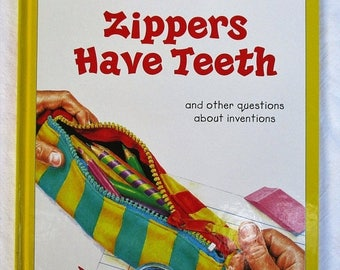 SALE 20% OFF Why Zippers Have Teeth and other questions about inventions, Children's Book Reader's Digest Young Families
