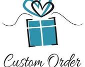 Custom order for jeni