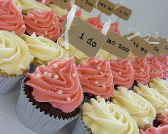 20 i do, me too or eat me Cupcake Toppers ~ Weddings ~ Celebrations ~ all handmade