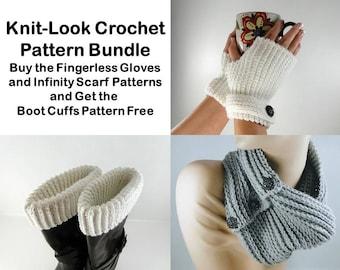 Knit Look Crochet Pattern Bundle - Knit Look -Fingerless Gloves Crochet Pattern  Infinity Scarf Crochet Pattern  Boot Cuffs Crochet Pattern
