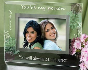 Personalized Glass Frame, You're My Person Picture Frame, Custom Any Message Frame