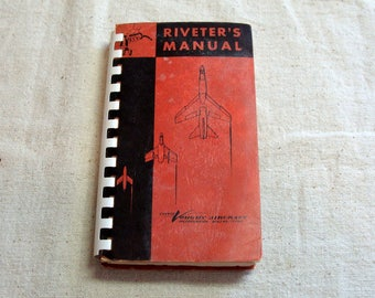 1957 Chance Vought Aircraft Co. Riveter's Manual, Features Early Jet Aircraft on Cover