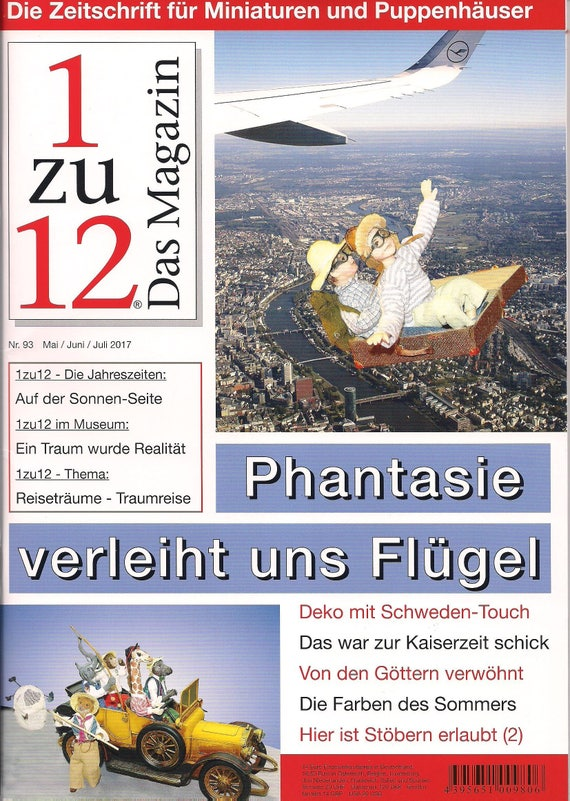 1zu12 magazine, the magazine for miniatures and dollhouses, no. 93 may, June, July 2017, imagination gives us wings