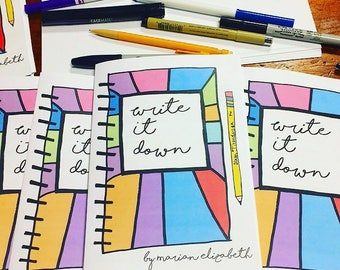 Write It Down 2017 Art Zine: Advice for writers looking for writing tips, creative writing advice, diary tips, creativity, and journal tips