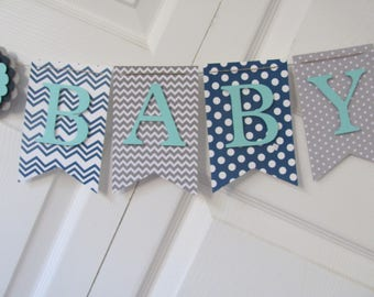 Navy, Gray and Turquoise, Baby Shower Banner, Baby Shower Decorations, Gender Neutral Banner, Gender Neutral Baby Shower Banner