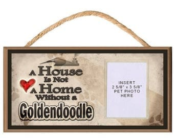 "A House is Not a Home Without a Goldendoodle 10"" x 5"" Wooden Sign with Clear Insert for Photo of Your Dog"