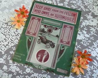 Vintage 1912 Sheet Music Keep Away From The Fellow Who Owns An Automobile Words & Music by Irving Berlin Beautiful Art Deco Cover Art