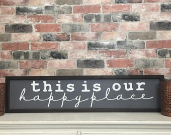 this is our happy place  painted solid wood sign