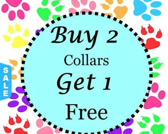 Sale - 40% Off Buy Two Standard Collars - Get One Free Standard Collar