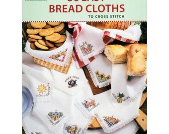 25% OFF SALE Leisure Arts 36 Easy Bread Cloths Counted Cross Stitch Pattern