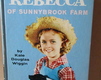 Shirley Temple Rebecca of Sunnybrook Farm by Kate Wiggin w Illustrations