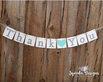 Thank you heart banner - photo prop - wedding decoration- Aqua Turquoise heart- grey lettering - lower case letters - romantic - IATY143