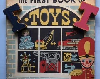 The First Book of Toys, MCM, 1957 Hardcover, Book, History of Toys, Books, Favaorite Playthings, History, Information