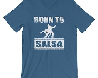 Born to Salsa Dance Movement Exercise T-Shirt