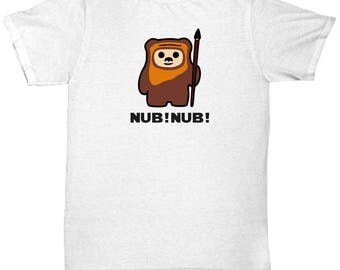 Star Wars Ewok Nub! Nub! Shirt Gift for Nerds Endor Funny Return of Jedi