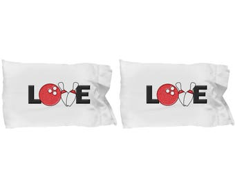 Love Bowling Pillowcases (SET of 2) Funny Gift for Bowler Ball Pins Bowl Sarcastic Gag Joke
