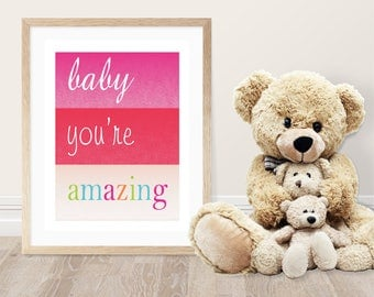 Baby you're amazing -Wall Decor-Pink Red Rainbow Nursery Decor-Inspirational Nursery Quote-Baby Girl-Children-Kids