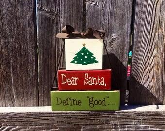 Dear Santa define good blocks.... Christmas wood blocks, Christmas blocks