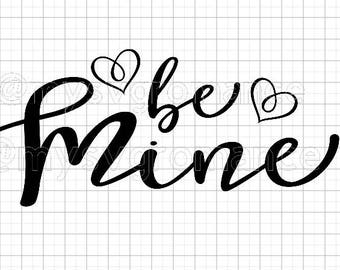 Be Mine - Hearts - SVG - Cricut - Silhouette - Vector - Cutting Machines