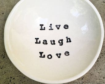 Live, Laugh, Love Ring Dish
