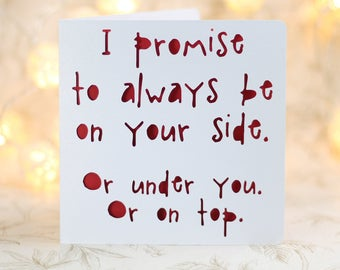 I Promise To Be At Your Side, Funny Birthday, Funny , Love Card For