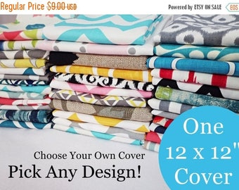 15% OFF SALE 12 x 12 Inch Pillow Cover - One Pillow Cover - Choose Your Own Design - Pillow Sham - Accent Pillow - 12 Inch Pillow Cover