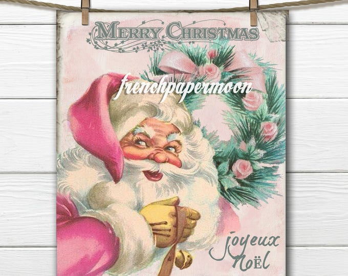 Shabby Pink Christmas Graphic, Pink Santa, Xmas Pillow Transfer, retro Santa, Large Image