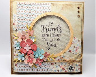 Hand stitched shaker friend card - if friends were flowers i'd pick you