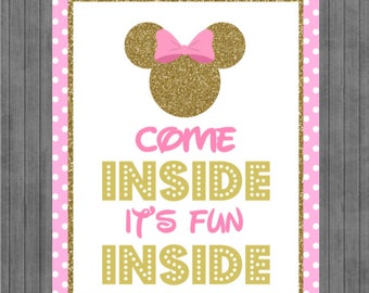 Mouse Birthday Sign, Come Inside its Fun Inside, Pink and Gold