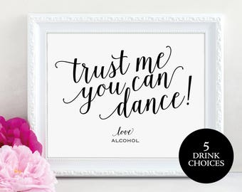 Trust Me You Can Dance Sign, Alcohol Sign, Bar Sign, Wedding Sign, Wedding Reception Sign, Wedding Printable, PDF Instant Download, MM01-1