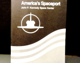America's Spaceport: John F. Kennedy Space Center - 1960's pamphlet- The doorway to Outer Space