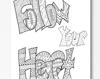FOLLOW YOUR HEART Printable Coloring Pages Use As A Party Favor Wall Art