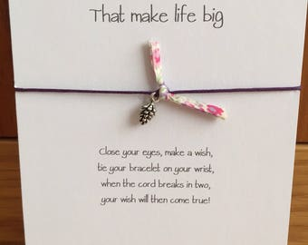 Wish String Bracelet with fir cone charm Liberty of London Fabric Inspirational Quote. Friendship Bracelet.