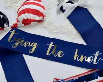 Gold Foil or Silver Foil Nautical Tying the Knot Bachelorette Sash