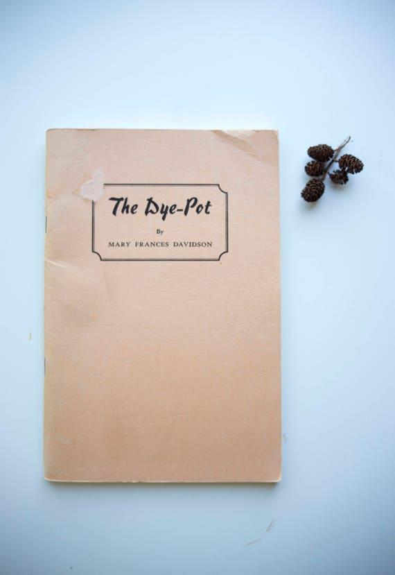 The Dye Pot -1974