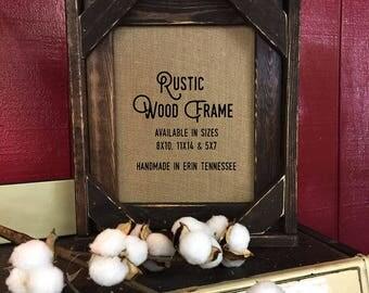 Barnwood Style Rustic Frame | Solid Wood Frame | Handmade Frame | Dark wood Frame | 8x10 Wood Frame | Burlap | Framed | Lodge |