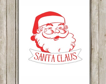 8x10 Christmas Printable Art, Santa Claus Face, Typography Print, Santa Claus Art Printable, Old St. Nick Wall Art, Instant Download