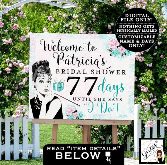 Welcome Bridal Shower Countdown - Audrey Hepburn PRINTABLE Digital File, Wedding Shower Party Poster Sign, Customizable Name & Days ONLY.