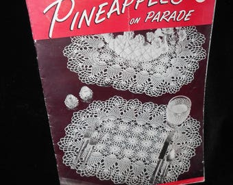 Crochet booklet Pineapples on Parade Book Number 241 Vintage 1948 First Edition Spool Cotton Company