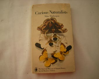 vtge book-curious naturalists-Niko Tinbergen-A.Museum of Natural History-science book-behavorial study-1969 edition -paperback--