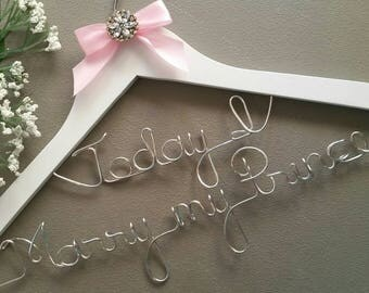 Bride Wedding Hanger, Wedding Dress Hanger, Today I Marry my Prince Wedding Hanger, Bridal Gown Hanger with Bling - she will Love it
