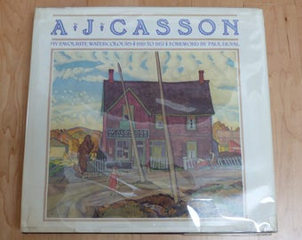 First Ed. 1982 Copy of Group of Seven Artist  A.J. Casson's Art Book: My Favourite Watercolours 1919-1957