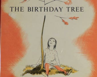 1961 The Birthday Tree - Ethel Collier; illustrator Honore Guilbeau - Original Dust Jacket
