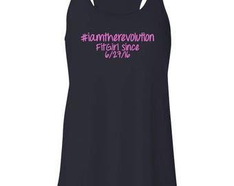 Screen printed women's racer back tank top FitGirl since 6/27/16 I'm the revolution