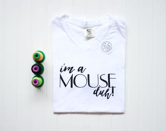 "Comfort Colors ""I'm a Mouse Duh!"" Adult OR Youth"
